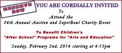 You are cordially invited to our annual SuperBowl Charity Fundraiser & Auction!